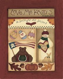 Revista de Pintura Country Love Me Knots 3 ... A Smile for Every Season